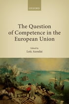 The Question of Competence in the European Union