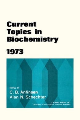 Book Current Topics in Biochemistry 1973 by Anfinsen, C.B.