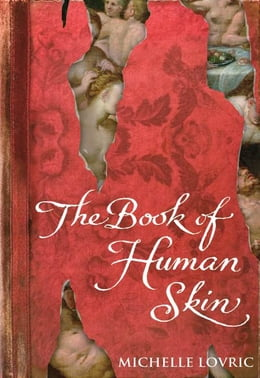 Book The Book of Human Skin by Michelle Lovric