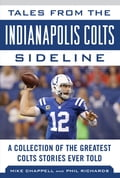 Tales from the Indianapolis Colts Sideline 1d8145df-e7cf-4166-a994-015548fe2003