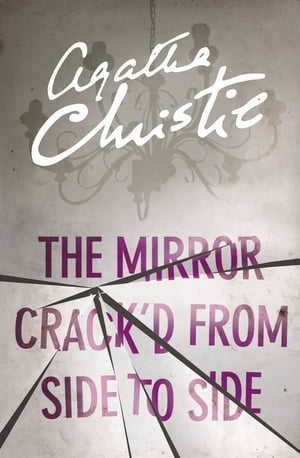 The Mirror Crack?d From Side to Side (Miss Marple)