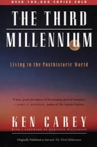The Third Millennium: Living in a Posthistronic World