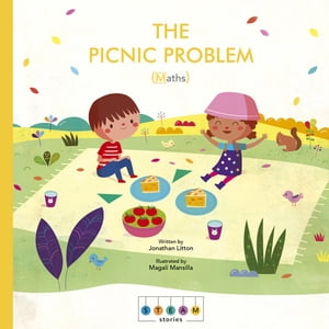 STEAM Stories: The Picnic Problem (Maths) by Jonathan Litton