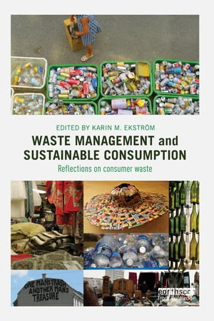 Waste Management and Sustainable Consumption Reflections on consumer waste