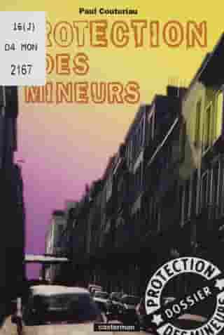 Protection des mineurs by Paul Couturiau