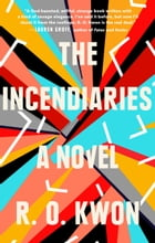 The Incendiaries Cover Image