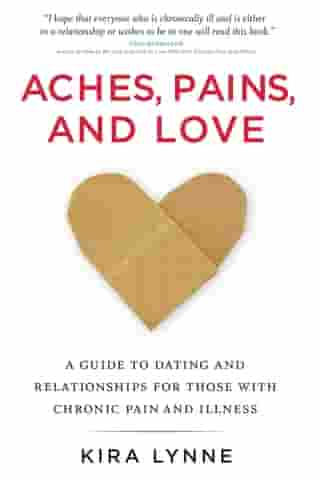 Aches, Pains, and Love by Kira Lynne