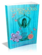 Conscious Blitz by Anonymous