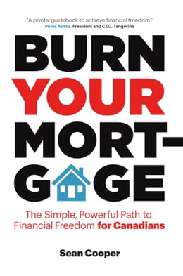 Book Burn Your Mortgage by Sean Cooper