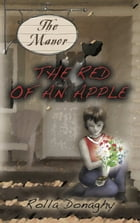 THE RED OF AN APPLE by Rolla Donaghy