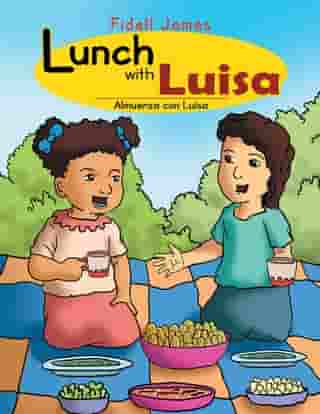 Lunch with Luisa: Almuerza Con Luisa