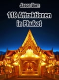 1230000246217 - Jason Born: 119 Attraktionen in Phuket - Buch