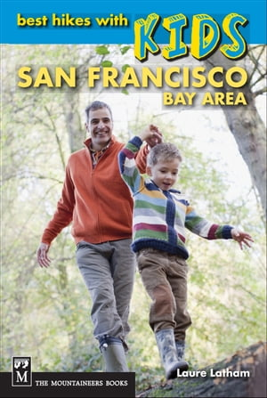 Best Hikes With Kids San Francisco by Laure Latham