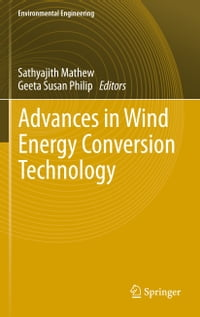 Advances in Wind Energy Conversion Technology