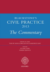 Blackstone's Civil Practice 2013: The Commentary