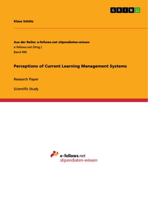 Perceptions of Current Learning Management Systems: Research Paper