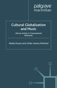 Cultural Globalization and Music: African Artists in Transnational Networks
