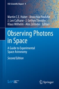 Observing Photons in Space: A Guide to Experimental Space Astronomy