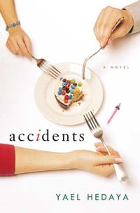 Accidents: A Novel