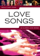 Really Easy Piano: Love Songs by Wise Publications