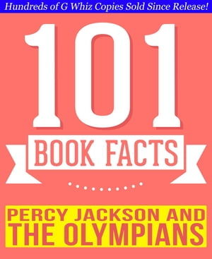 Percy Jackson and the Olympians - 101 Amazingly True Facts You Didn't Know 101BookFacts.com