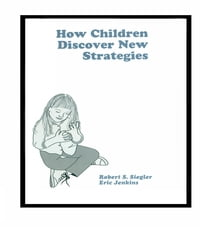 How Children Discover New Strategies
