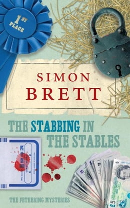 Book The Stabbing in the Stables: The Fethering Mysteries by Simon Brett