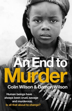 An End To Murder Human beings have always been cruel,  savage and murderous. Is all that about to change?