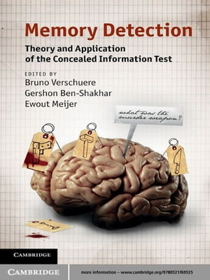 Memory Detection Theory and Application of the Concealed Information Test