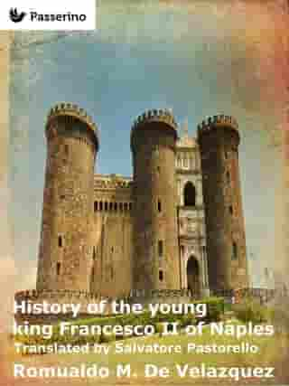 History of the young king Francesco II of Naples