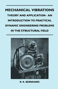 Mechanical Vibrations - Theory And Application - An Introduction To Practical Dynamic Engineering Problems In The Structural Field 96fa1f2f-011d-4ae2-b35c-7b309dedf9e7