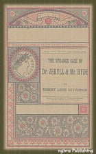 The The Strange Case of Dr. Jekyll and Mr. Hyde (Illustrated + Audiobook Download Link + Active TOC) by Robert Louis Stevenson
