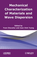 Mechanical Characterization of Materials and Wave Dispersion feb57a21-9564-41bb-9328-99425c535a13