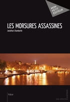 Les Morsures assassines by Jonathan Chamberlin
