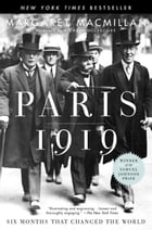 Paris 1919: Six Months That Changed the World: Six Months That Changed the World by Richard Holbrooke