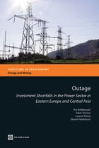 Outage: Investment shortfalls in the power sector in Eastern Europe and Central Asia