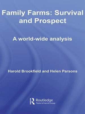 Family Farms: Survival and Prospect A World-Wide Analysis