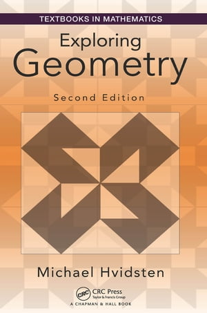 Exploring Geometry,  Second Edition