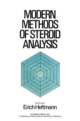 Book Modern Methods of Steroid Analysis by Heftmann, Erich