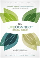 NIV, LifeConnect Study Bible, Hardcover, Red Letter Edition: Growing Deeper, Growing Stronger in…