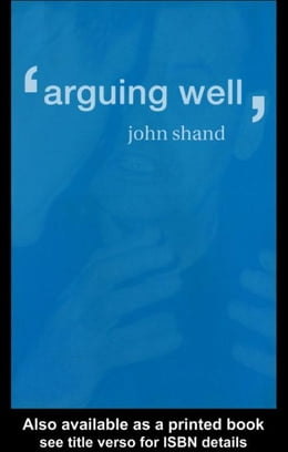 Book Arguing Well by Shand, John