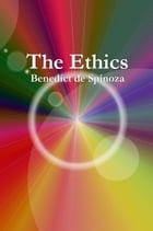 The Ethics by Benedict de Spinoza