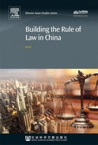 Building the Rule of Law in China by Lin Li