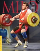 MILO: A Journal For Serious Strength Athletes, Vol. 21.1 by Randall J. Strossen, Ph.D.