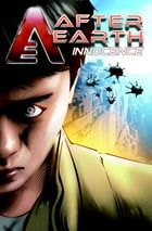 After Earth: Innocence: A Graphic Novel by Michael Jan Friedman