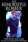 The Remorseful Robber (True Crime) photo