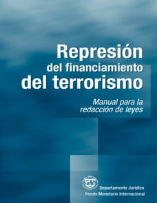 Suppressing the Financing of Terrorism: A Handbook for Legislative Drafting (EPub)