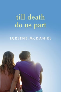 Book Till Death Do Us Part by Lurlene McDaniel