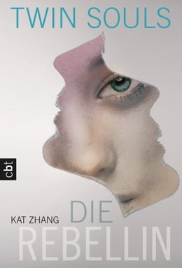 Book Twin Souls - Die Rebellin: Band 2 by Kat Zhang