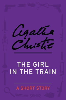 Book The Girl in the Train: A Short Story by Agatha Christie